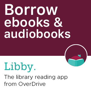 """Libby graphic with the words """"Borrow ebooks & audiobooks and Libby logo with someone with nose in book."""